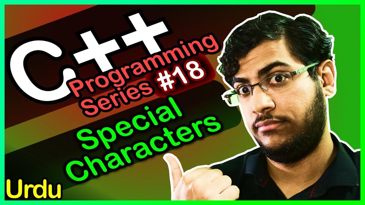 C++ Programming Series #18: Special Characters - Urdu/اردو