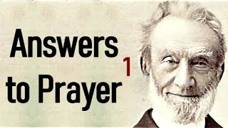 George Müller (Christian audiobooks) - Answers to Prayer, from George Müller