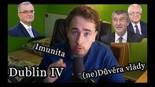 Novinky v politice [Dublin IV, Imunita, Vláda zamítnuta]