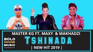 Master KG - Tshinada ft Maxy khoisan , Makhadzi ( OFFICIAL AUDIO )