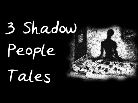 3 Shadow People