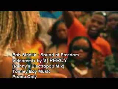 Bob Sinclar - Sound of Freedom (VJ Percy Mix Video)