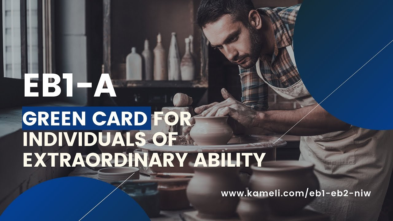 EB1-A-Green Card for Individuals of Extraordinary Ability