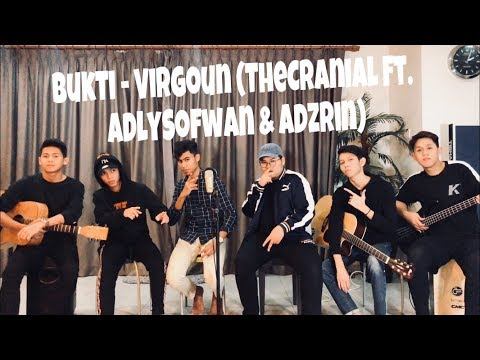 Bukti - Virgoun (The Cranial Cover ft. Adly Sofwan & Adzrin)