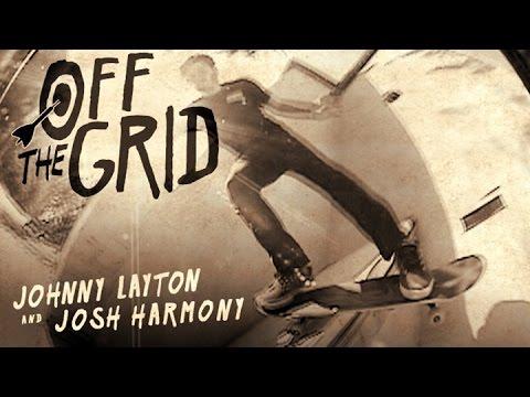 Johnny Layton and Josh Harmony - Off The Grid
