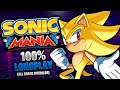 sonic mania 100 longplay walkthrough no commentary 60fps