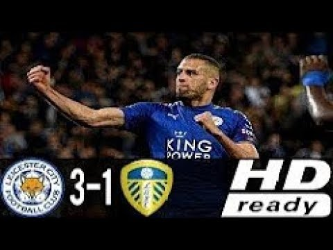 Leicester City vs Leeds United 3-1 Highlights & Goals — 24 October 2017