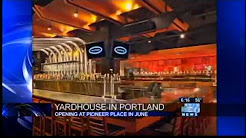 Yard House: 130 taps, 200 jobs coming to Portland