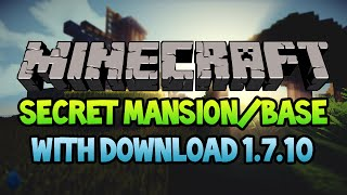 Minecraft: Secret Mansion/Base - 20+ Rooms, Farms, Parkour and MORE! 1.7.10 (Download)