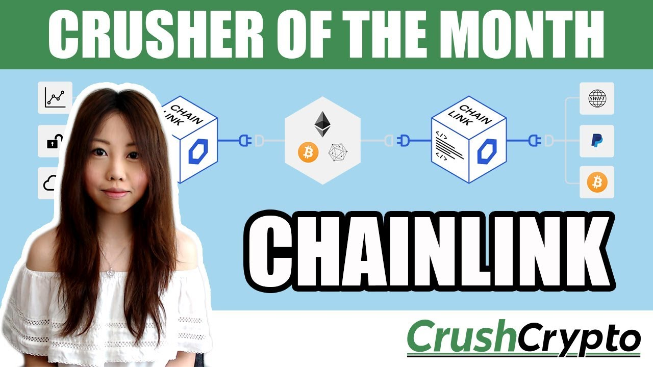 Crusher of the Month – Chainlink – August 2018 - Crush Crypto