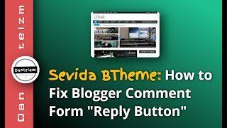Sevida Blogger Template: How to Fix Comment Form