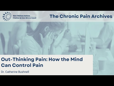 Out Thinking Pain: How the Mind can Control Pain