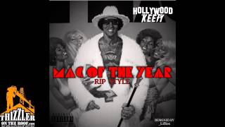 Download Hollywood Keefy - Mack of the Year RIPStyle [Thizzler.com Exclusive] MP3 song and Music Video