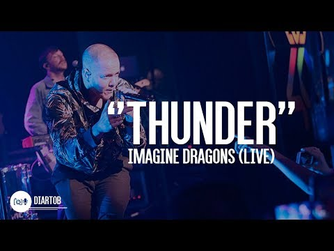 ► Imagine Dragons - Thunder (LIVE)