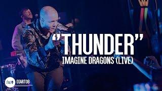 ► Imagine Dragons - Thunder (LIVE)