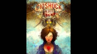 Bioshock Infinite Soundtrack - Will The Circle Be Unbroken (Full Version) [Elizabeth