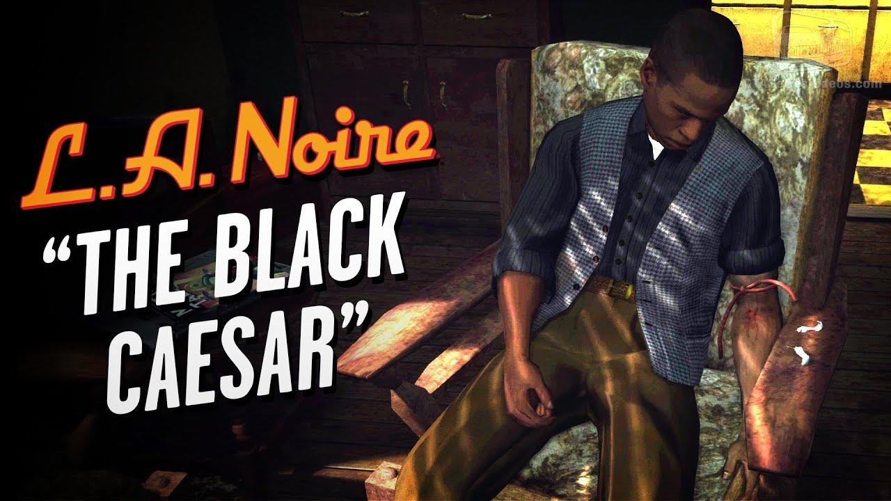 Download LA Noire Remaster - Case #16 - The Black Caesar (5 Stars)