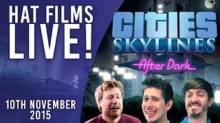Cities: Skylines - Seal the deal! [Live Archive 10th Nov 2015]