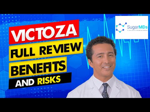 Victoza Review by Endocrinologist. Benefits, Risks and Side Effects