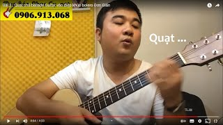 [Guitar Talk #3] - Quạt chả ballade vào điệp khúc bolero