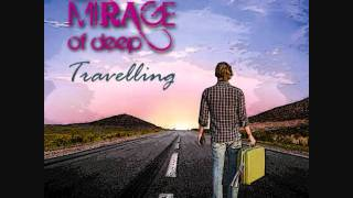 Mirage of Deep - Travelling  (Talking Earth) by Lemongrassmusic