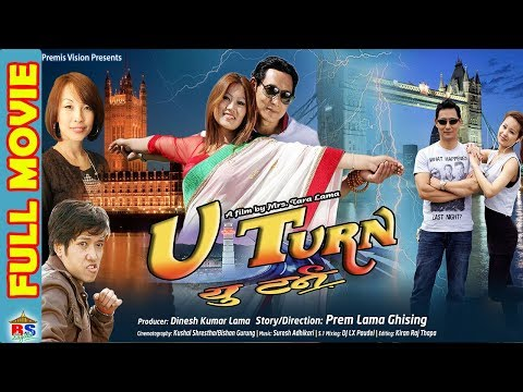U Turn || यु-ट्रन || Nepali Full Movie 2018 || | Prem lama / Etisha Nembang