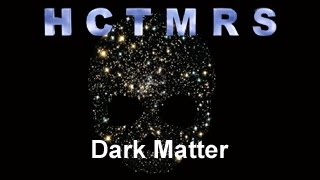 How Creationism Taught Me Real Science 02 Dark Mat