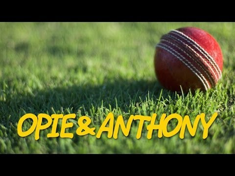 Classic Opie & Anthony: Jim Jefferies Loves Cricket (09/10/09)