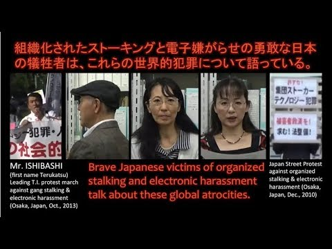 Global Targeted Individual Movement Japanese Victims Tell of Microwave  Torture & Gang Stalking