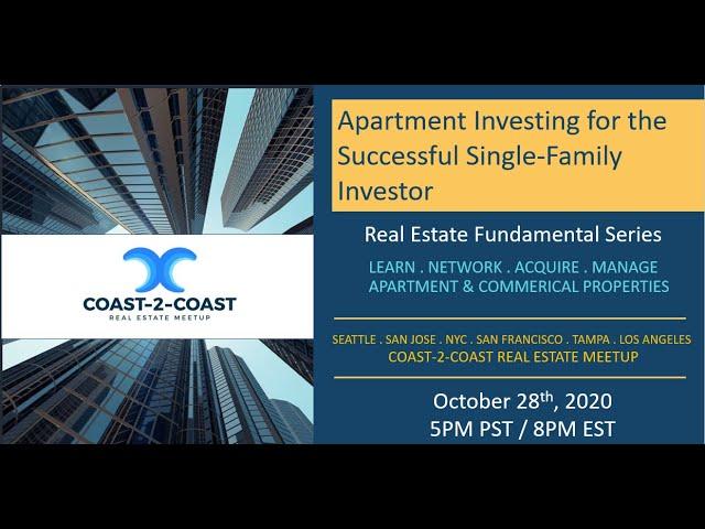 Coast-2-Coast Webinar: Apartment Investing for the Single Family Home Investors