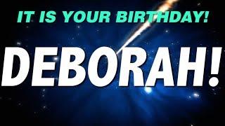 HAPPY BIRTHDAY DEBORAH! This is your gift.