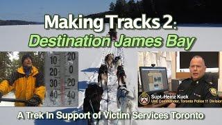 Making Tracks 2: @torontopolice Supt. Heinz Kuck Dogsled Trek For Victim Services Toronto