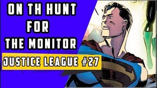 Where Is The Monitor? | Justice League #27