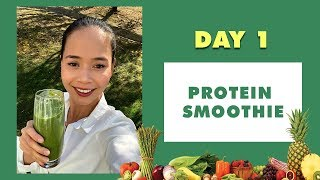 DAY 1 PROTEIN SMOOTHIE - 5 DAY GREEN SMOOTHIE CHALLENGE