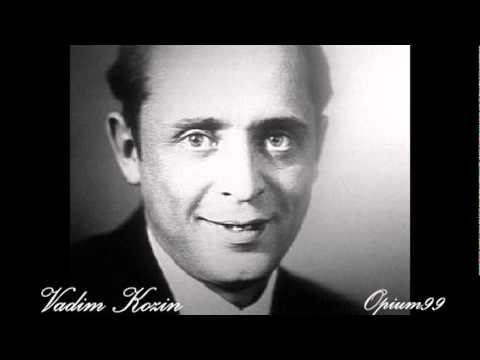 Vadim Kozin Cganskaya vengerka