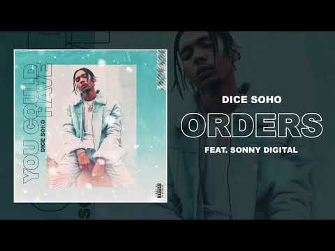 Dice Soho - Orders feat. Sonny Digital (Official Audio)