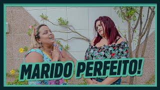 MARIDO PERFEITO!
