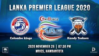 Match 1 - Colombo Kings vs Kandy Tuskers | LPL 2020