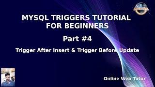 mySQL Triggers Tutorials for Beginners #4 - Trigger After Insert & Trigger Before Update