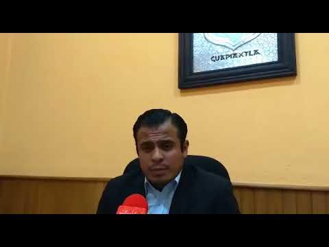 Entrevista al Alcalde de Cuapiaxtla Tlax. Arturo Hernández Hernández