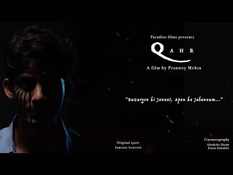 Qahr- A short film by Prannoy Mehta