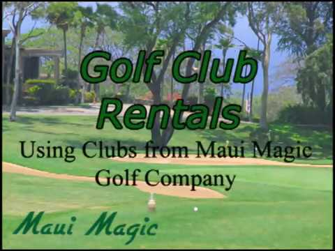 Maui Magic Golf Club Rentals