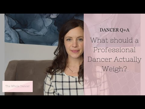WHAT SHOULD A PROFESSIONAL DANCER ACTUALLY WEIGH?!