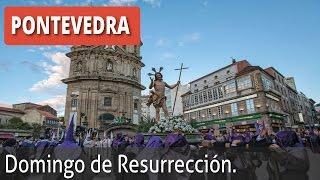 Semana Santa Pontevedra, Procesión de Domingo de Resurrección.