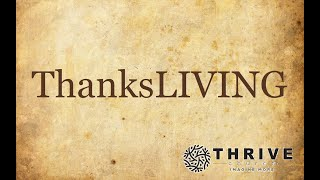 Thrive Church, ThanksLIVING, 11-29-20