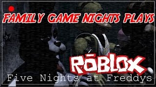 Family Game Nights Plays: Roblox - Five Nights at Freddys (PC)