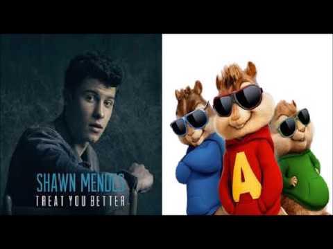 Treat You Better  Shawn Mendes Chipmunks Version