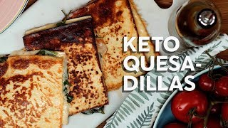 How to make keto quesadillas