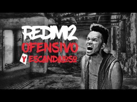 OFENSIVO Y ESCANDALOSO - REDIMI2 (AUDIO)