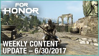 For Honor: Week 6/30/2017  | Weekly Content Update | Ubisoft [US]